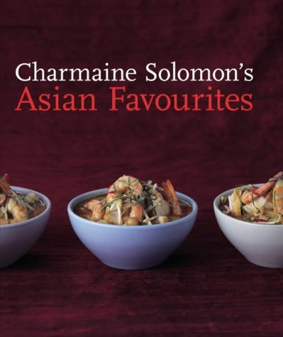 Charmaine Solomon's Asian Favourites