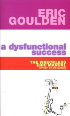 A Dysfunctional Success: The Wreckless Eric Manual