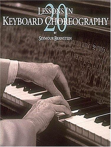 Romance Book Cover Keyboard : Twenty lessons in keyboard choreography by seymour bernstein