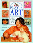 A Child's Book of Play in Art