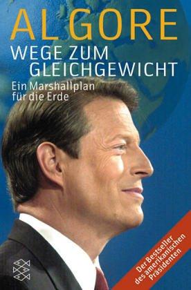 Wege zum Gleichgewicht. by Al Gore