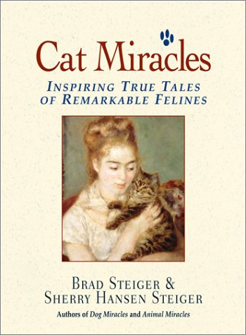 Cat Miracles by Brad Steiger
