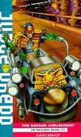 Judge Dredd: The Savage Amusement