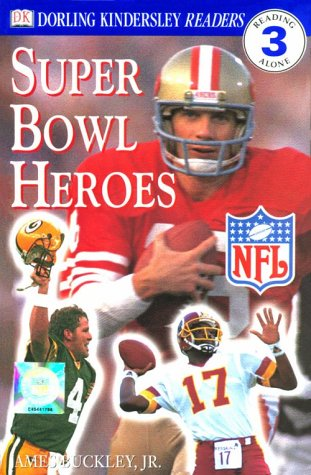 Super Bowl Heroes (DK NFL Readers: Level 3: Reading Alone)