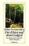 Die Elster auf dem Galgen. Ein Roman aus der Zeit Pieter Bruegels