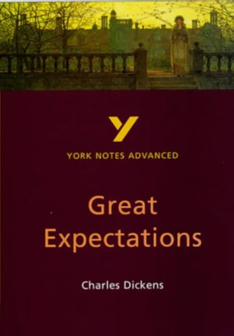 """York Notes On Charles Dickens' """"Great Expectations"""" (York Notes Advanced)"""