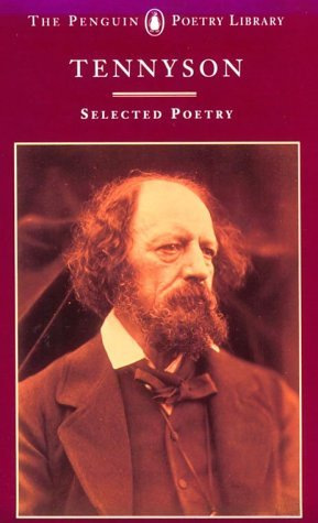 Tennyson Selected Poetry By Alfred Tennyson