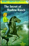 The Secret of Shadow Ranch (Nancy Drew, #5)