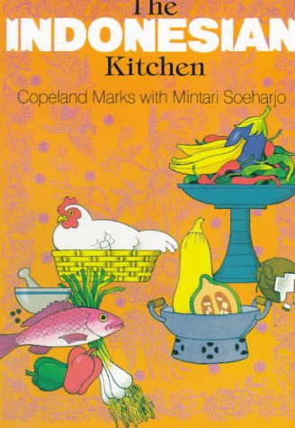 Ebook The Indonesian Kitchen by Copeland Marks DOC!