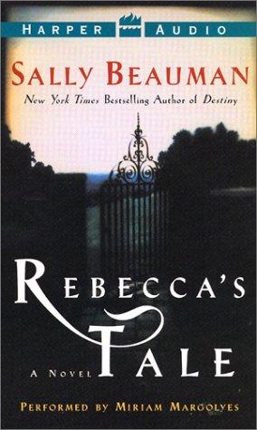 Rebecca's Tale: Rebecca's Tale