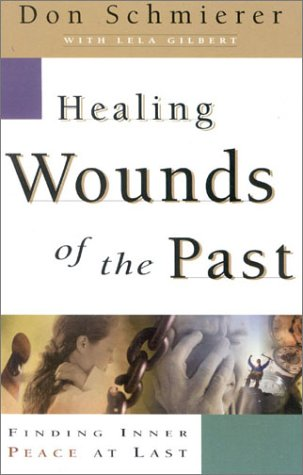 Healing Wounds of the Past: Finding Inner Peace at Last