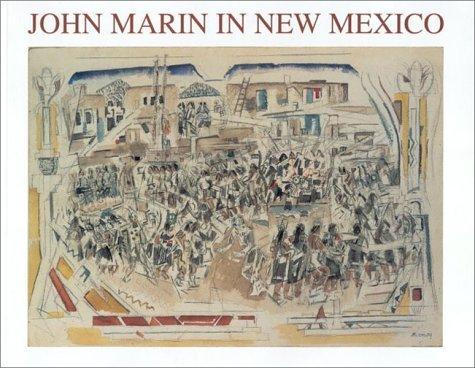John Marin in New Mexico
