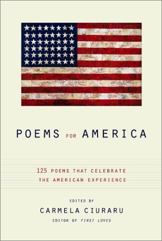 Poems for America: 125 Poems That Celebrate the American Experience