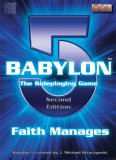 Babylon 5: The Role Playing Game - Faith Manages