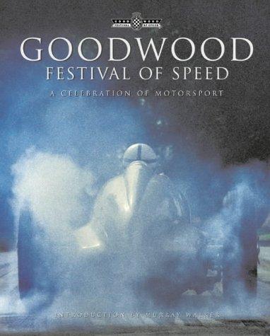 Goodwood Festival of Speed: A Celebration of Motorsport