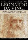 Through the Eyes of Leonardo da Vinci: Selected Drawings