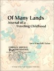 Of Many Lands: Journal Of A Traveling Childhood