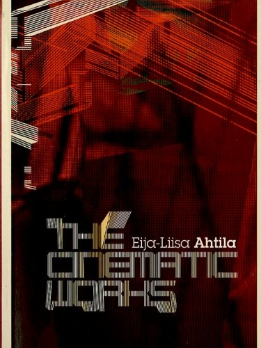 The Cinematic Works Of Eija Liisa Ahtila: Slipcase