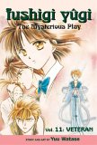 Fushigi Yûgi: The Mysterious Play, Vol. 11: Veteran