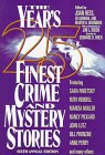 The Year's 25 Finest Crime and Mystery Stories: Sixth Annual Edition