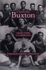 Buxton: A Black Utopia in the Heartland, An Expanded Edition