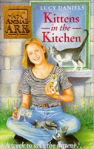 Kittens in the Kitchen by Lucy Daniels