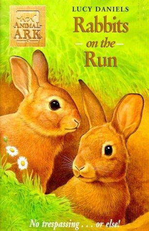 Rabbits on the Run (Animal Ark, #36)