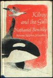 Kilroy and the Gull by Nathaniel Benchley