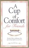 Cup Of Comfort For Friends