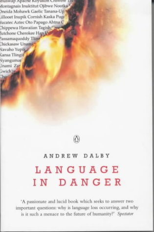Language In Danger by Andrew Dalby