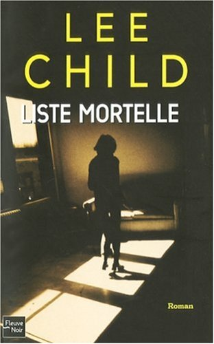 Liste Mortelle (Jack Reacher, #8)