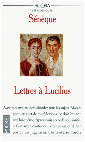 Lettres à Lucilius by Seneca