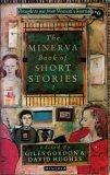 The Minerva Book of Short Stories 1