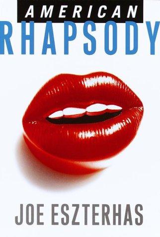 American Rhapsody by Joe Eszterhas