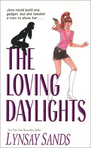 The Loving Daylights by Lynsay Sands