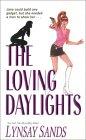 The Loving Daylights