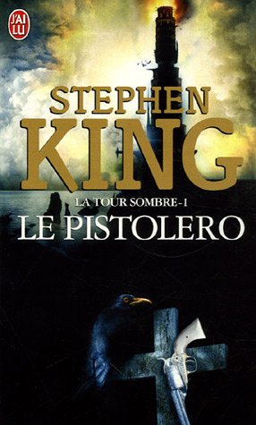 Le pistolero                  (The Dark Tower #1)