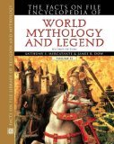The Facts on File Encyclopedia of World Mythology and Legend by Anthony S. Mercatante
