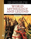 The Facts on File Encyclopedia of World Mythology and Legend (Facts on File Library of Religion and Mythology)