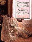 Granny Squares, Nanny Squares: New Twists for Classic Crochet