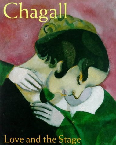 Chagall: Love and the Stage 1914-1922