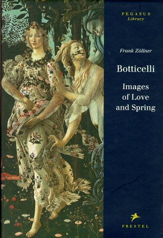 Botticelli: Images Of Love And Spring