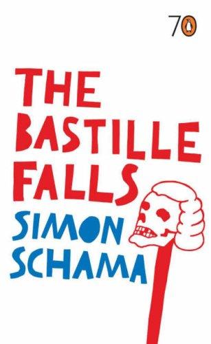 The Bastille Falls by Simon Schama
