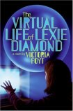 The Virtual Life of Lexie Diamond