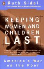 Keeping Women and Children Last: America's War on the Poor