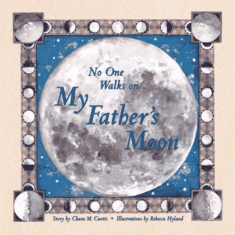 No One Walks on My Father's Moon