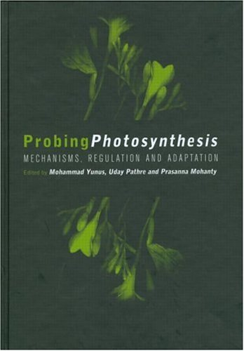 Probing Photosynthesis: Mechanism, Regulation & Adaptation