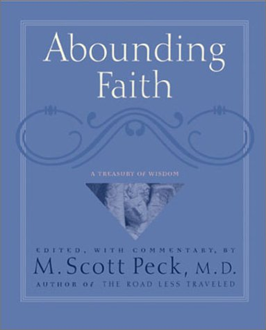 Abounding Faith: An Treasury Of Wisdom