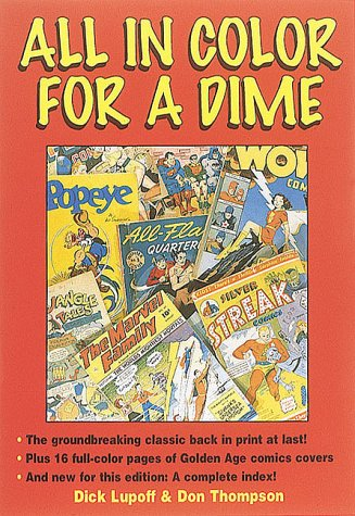 All in Color for a Dime by Richard A. Lupoff