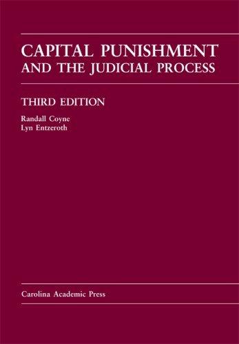 Capital Punishment and the Judicial Process